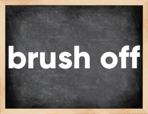 3 формы глагола brush off